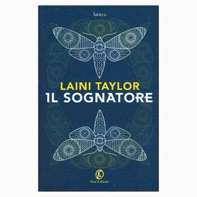 """La copertina de """"Il sognatore"""", libro scritto da Laini Taylor e pubblicato da Fazi Editore"""