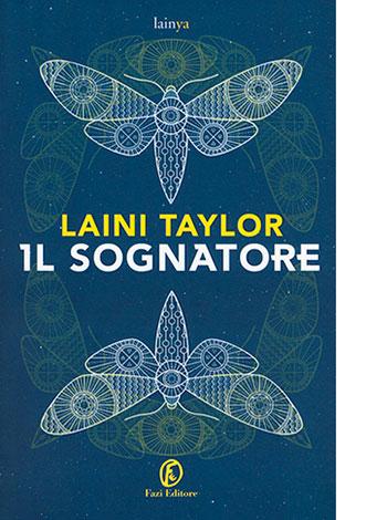 """La copertina de """"Il sognatore"""" di Laini Taylor (Fazi Editore)"""