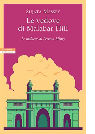 """Copertina de """"Le vedove di Malabar Hill"""" di Sujata Massey (Neri Pozza)"""