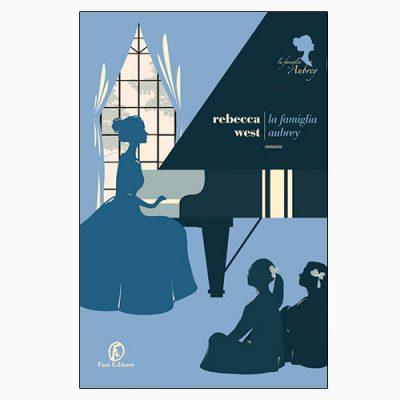 """La copertina de """"La famiglia Aubrey"""", libro scritto da Rebecca West e pubblicato da Fazi Editore"""