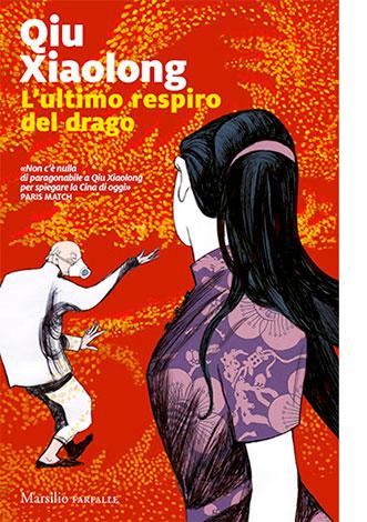 """La copertina de """"L'ultimo respiro del drago"""" di Qiu Xiaolong (Marsilio)"""
