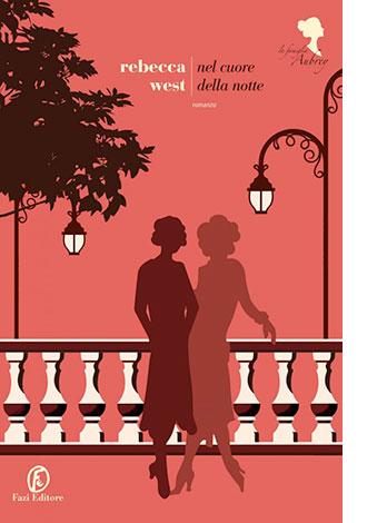 """La copertina de """"Nel cuore della notte"""" di Rebecca West (Fazi Editore)"""