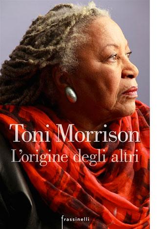 """La copertina del libro """"L'origine degli altri"""" di Toni Morrison, pubblicato da Frassinelli"""