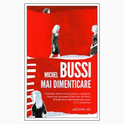"""La copertina di """"Mai dimenticare"""" di Michel Bussi (edizioni e/o)"""