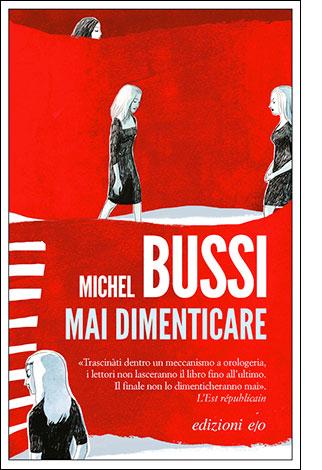 """La copertina di """"Mai dimenticare"""", libro di Michel Bussi pubblicato da edizioni e/o"""