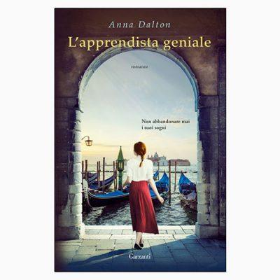 """La copertina de """"L'apprendista geniale"""" di Anna Dalton (Garzanti)"""