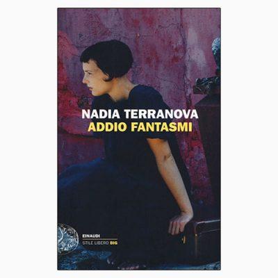 """La copertina di """"Addio fantasmi"""", il libro di Nadia Terranova pubblicato da Einaudi"""