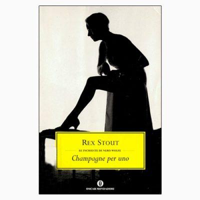 """La copertina di """"Champagne per uno"""" di Rex Stout (Oscar Mondadori)"""