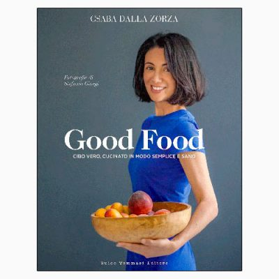 """GOOD FOOD"" DI CSABA DALLA ZORZA"