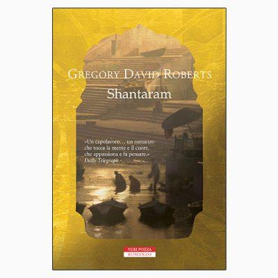 """La copertina di """"Shantaram"""", libro scritto da Gregory David Roberts (Neri Pozza)"""