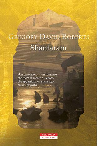 """La copertina di """"Shantaram"""", libro scritto da Gregory David Roberts e pubblicato da Neri Pozza"""
