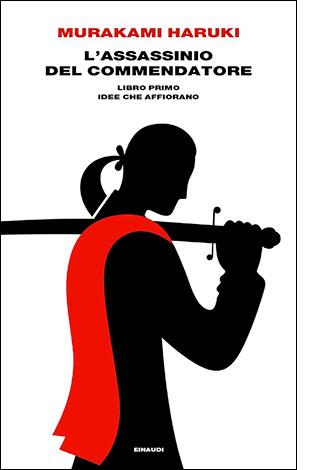 """La copertina dell'""""Assassinio del commendatore"""", scritto da Haruki Murakami e pubblicato da Einaudi"""