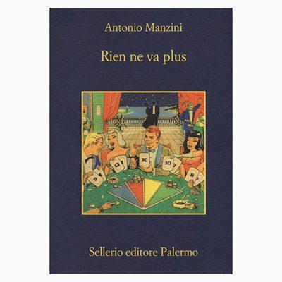 """La copertina di """"Rien ne va plus"""" di Antonio Manzini (Sellerio Editore)"""