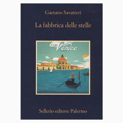 """La copertina de """"La fabbrica delle stelle"""" di Gaetano Savatteri (Sellerio Editore)"""