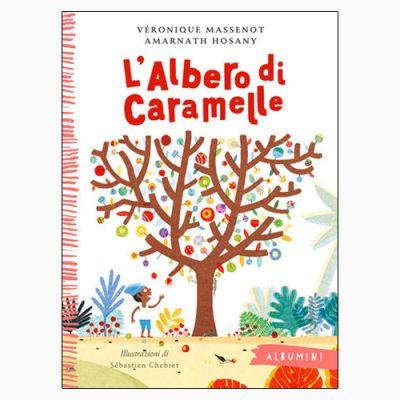 """La copertina de """"L'albero di caramelle"""", scritto da Véronique Massenot e Armanath Hosany e pubblicato da Emme Edizioni"""