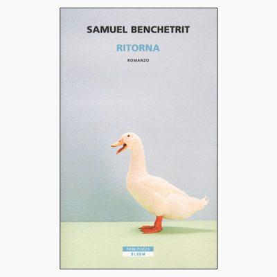 """La copertina di """"Ritorna"""" di Samuel Benchetrit (Neri Pozza)"""