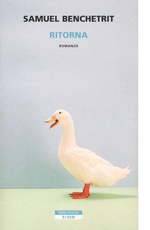 """La copertina di """"Ritorna"""", libro scritto da Samuel Benchetrit e pubblicato da Neri Pozza"""