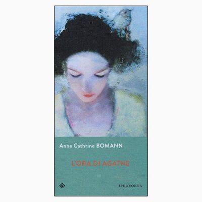 """La copertina de """"L'ora di Agathe"""", libro scritto da Anne Cathrine Bomann e pubblicato da Iperborea"""