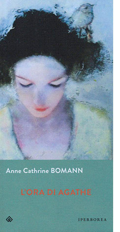 """La copertina de """"L'ora di Agathe"""" di Anne Cathrine Bomann (Iperborea)"""