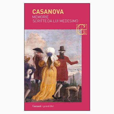 """La copertina di """"Memorie scritte da lui medesimo"""", libro di Casanova pubblicato da Garzanti"""