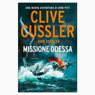 """La copertina di """"Missione Odessa"""", libro scritto da Clive e Dirk Cussler e pubblicato da Longanesi"""