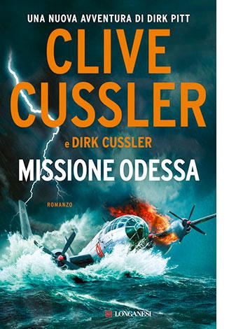 """La copertina di """"Missione Odessa"""", libro di Clive e Dirk Cussler (Longanesi)"""
