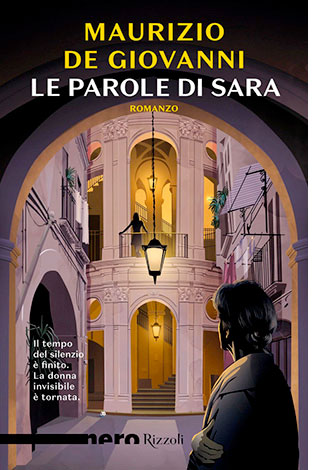 """La copertina de """"Le parole di Sara"""", libro scritto da Maurizio De Giovanni e pubblicato da Rizzoli"""