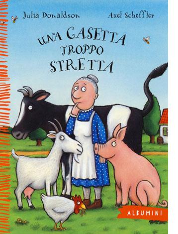 """La copertina di """"Una casetta troppo stretta"""" di Julia Donaldson e Axel Scheffler (Emme Edizioni)"""