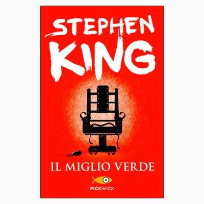 """""""IL MIGLIO VERDE"""", KING CI ATTIRA NEL BRACCIO DELLA MORTE"""