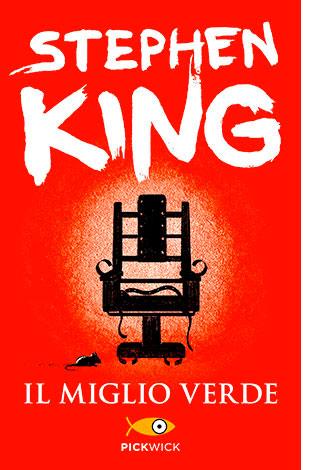 """La copertina de """"Il miglio verde"""", libro scritto da Stephen King e pubblicato da Sperling & Kupfer"""