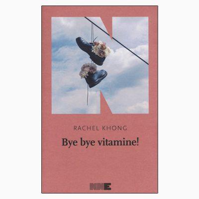 """La copertina di """"Bye bye vitamine!"""", libro scritto da Rachel Khong e pubblicato da NN Editore"""