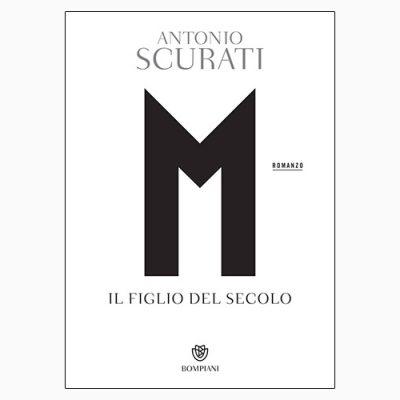 """La copertina di """"M. Il figlio del secolo"""", romanzo scritto da Antonio Scurati e pubblicato da Bompiani"""