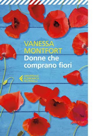"""La copertina di """"Donne che comprano fiori"""", libro scritto da Vanessa Montfort e pubblicato da Feltrinelli"""