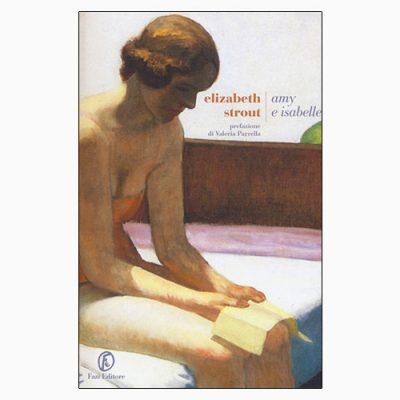 """La copertina di """"Amy e Isabelle"""", libro di Elizabeth Strout pubblicato da Fazi Editore"""