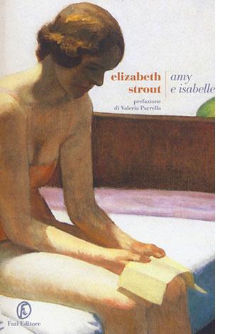 """La copertina di """"Amy e Isabelle"""" di Elizabeth Strout (Fazi Editore)"""