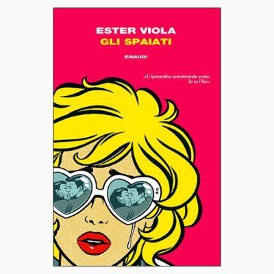 """La copertina de """"Gli spaiati"""", libro scritto da Ester Viola e pubblicato da Einaudi"""