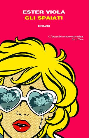 """La copertina de """"Gli spaiati"""" di Ester Viola (Einaudi)"""