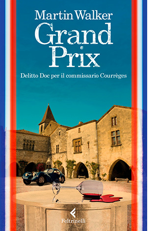 """La copertina di """"Grand Prix"""", libro scritto da Martin Walker e pubblicato da Feltrinelli"""