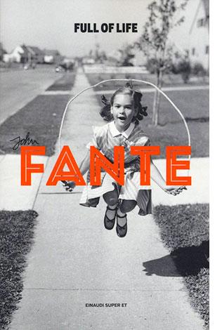 "La copertina di ""Full of life"" di John Fante (Einaudi)"