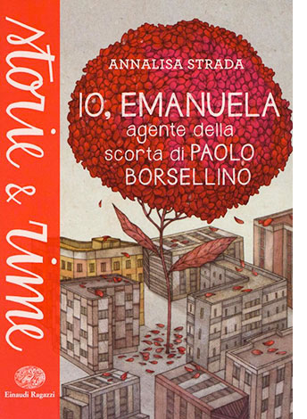 """La copertina di """"Io, Emanuela. Agente della scorta di Paolo Borsellino"""" di Annalisa Strada (Einaudi)"""