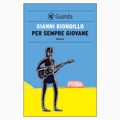 """""""PER SEMPRE GIOVANE"""" DI GIANNI BIONDILLO"""