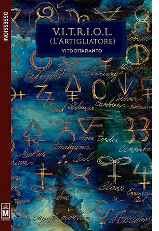 """La copertina di """"V.I.T.R.I.O.L"""", libro di Vito Ditaranto pubblicato dalla casa editrice Le Mezzelane"""