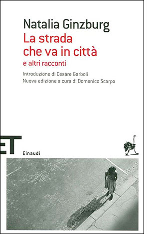 """La copertina de """"La strada che va in città"""", libro di Natalia Ginzburg pubblicato da Einaudi"""