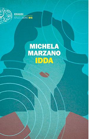 """La copertina di """"Idda"""" di Michela Marzano (Einaudi)"""