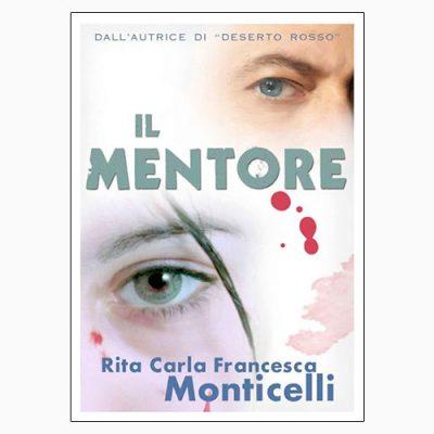 """La copertina dell'ebook """"Il mentore"""" di Rita Carla Francesca Monticelli"""