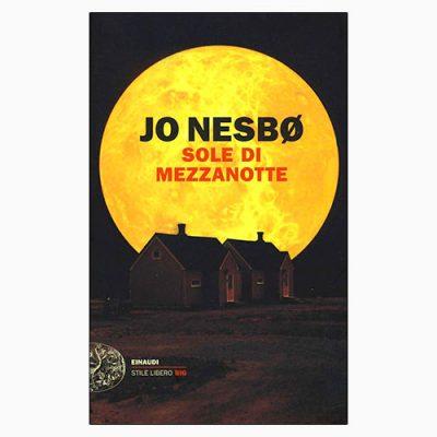 """La copertina di """"Sole di Mezzanotte"""", libro di Jo Nesbø pubblicato da Einaudi"""