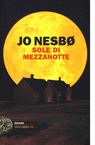 "La copertina di ""Sole di Mezzanotte"" di Jo Nesbø (Einaudi)"