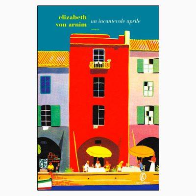 """La copertina del libro """"Un incantevole aprile"""", scritto da Elizabeth von Arnim e pubblicato da Fazi Editore"""