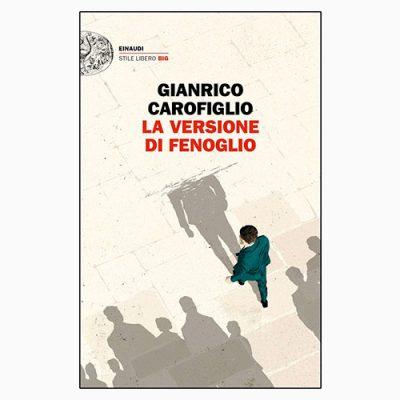 """La copertina de """"La versione di Fenoglio"""", libro scritto da Gianrico Carofiglio e pubblicato da Einaudi"""