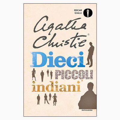 """La copertina di """"Dieci piccoli indiani"""", libro scritto da Agatha Christie e pubblicato da Mondadori"""
